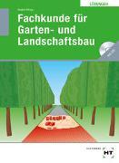 Cover-Bild zu Seipel, Holger (Hrsg.): Lösungen Fachkunde für Garten- und Landschaftsbau