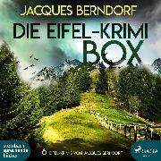 Cover-Bild zu Berndorf, Jacques: Die Eifel-Krimi-Box (6 Eifel-Krimis von Jacques Berndorf) (Audio Download)