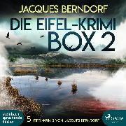 Cover-Bild zu Berndorf, Jacques: Die Eifel-Box 2 - 5 Eifel-Krimis von Jacques Berndorf (Audio Download)