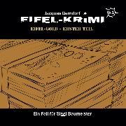 Cover-Bild zu Berndorf, Jacques: Jacques Berndorf, Eifel-Krimi, Folge 5: Eifel-Gold, Teil 1 (Audio Download)