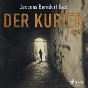 Cover-Bild zu Berndorf, Jacques: Der Kurier - Kriminalroman aus der Eifel (Ungekürzt) (Audio Download)
