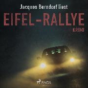 Cover-Bild zu Berndorf, Jacques: Eifel-Rallye - Kriminalroman aus der Eifel (Audio Download)