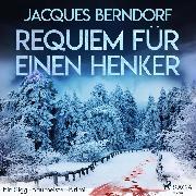 Cover-Bild zu Berndorf, Jacques: Requiem für einen Henker - Ein Siggi-Baumeister-Krimi (Audio Download)