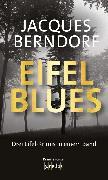 Cover-Bild zu Berndorf, Jacques: Eifel-Blues (eBook)