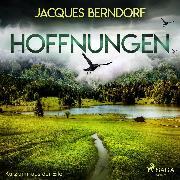 Cover-Bild zu Berndorf, Jacques: Hoffnungen - Kurzkrimi aus der Eifel (Ungekürzt) (Audio Download)