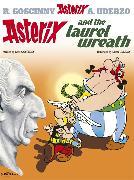 Cover-Bild zu Goscinny, René: Asterix and the Laurel Wreath