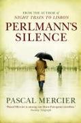 Cover-Bild zu Mercier, Pascal: Perlmann's Silence