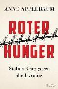 Cover-Bild zu Applebaum, Anne: Roter Hunger