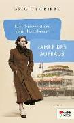 Cover-Bild zu Riebe, Brigitte: Die Schwestern vom Ku'damm: Jahre des Aufbaus (eBook)
