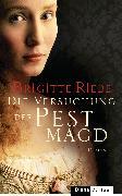 Cover-Bild zu Riebe, Brigitte: Die Versuchung der Pestmagd (eBook)
