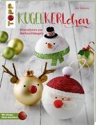 Cover-Bild zu Pedevilla, Pia: Kugelkerlchen zu Weihnachten (kreativ.kompakt.)