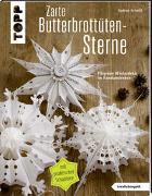 Cover-Bild zu Schmitt, Gudrun: Zarte Butterbrottütensterne (kreativ.kompakt.)