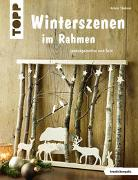 Cover-Bild zu Täubner, Armin: Winterszenen im Rahmen (kreativ.kompakt.)
