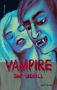 Cover-Bild zu Eder, Gregor: Vampire sind überall (eBook)
