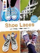 Cover-Bild zu Eder, Elke: Shoe Laces (eBook)
