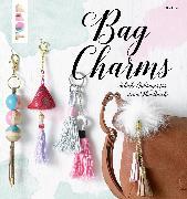 Cover-Bild zu Eder, Elke: Bag Charms (eBook)