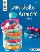 Cover-Bild zu Eder, Elke: Umwickelte Armreife (eBook)