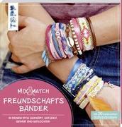 Cover-Bild zu Eder, Elke: Mix & Match Freundschaftsbänder