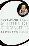 Cover-Bild zu Neumahr, Uwe: Miguel de Cervantes