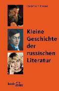 Cover-Bild zu Lauer, Reinhard: Kleine Geschichte der russischen Literatur
