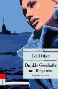 Cover-Bild zu Oker, Celil: Dunkle Geschäfte am Bosporus
