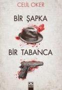 Cover-Bild zu Oker, Celil: Bir Sapka Bir Tabanca