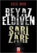 Cover-Bild zu Oker, Celil: Beyaz Eldiven Sari Zarf
