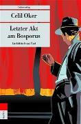 Cover-Bild zu Oker, Celil: Letzter Akt am Bosporus