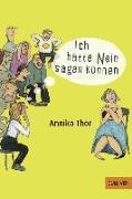 Cover-Bild zu Thor, Annika: Ich hätte Nein sagen können