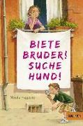 Cover-Bild zu Huppertz, Nikola: Biete Bruder! Suche Hund!