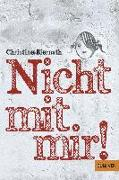 Cover-Bild zu Biernath, Christine: Nicht mit mir!