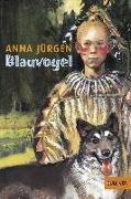 Cover-Bild zu Jürgen, Anna: Blauvogel, Wahlsohn der Irokesen