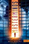 Cover-Bild zu Korman, Gordon: Masterminds. Im Auge der Macht