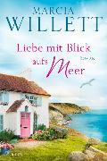 Cover-Bild zu Liebe mit Blick aufs Meer von Willett, Marcia