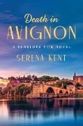 Cover-Bild zu Death in Avignon von Kent, Serena
