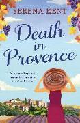 Cover-Bild zu Death in Provence (eBook) von Kent, Serena