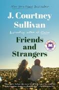 Cover-Bild zu Sullivan, J. Courtney: Friends and Strangers (eBook)