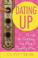 Cover-Bild zu Sullivan, J. Courtney: Dating Up (eBook)
