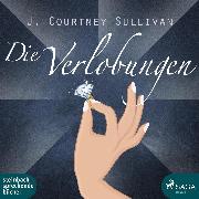 Cover-Bild zu Sullivan, J. Courtney: Die Verlobungen (Ungekürzt) (Audio Download)