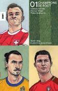 Cover-Bild zu Helg, Martin: Champions de foot 01 - Cristiano Ronaldo, Xherdan Shaqiri, Zlatan Ibrahimovic