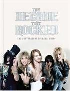 Cover-Bild zu Richard Beinstock: The Decade That Rocked: The Music and Mayhem of '80s Rock and Metal