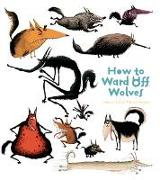 Cover-Bild zu CATHERINE LEBLANC: HOW TO WARD OFF WOLVES