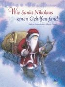 Cover-Bild zu Siegenthaler, Kathrin: Wie Sankt Nikolaus einen Gehilfen fand