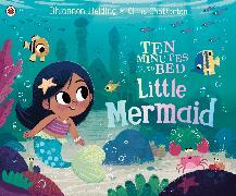 Cover-Bild zu Fielding, Rhiannon: Ten Minutes to Bed: Little Mermaid