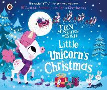 Cover-Bild zu Fielding, Rhiannon: Ten Minutes to Bed: Little Unicorn's Christmas