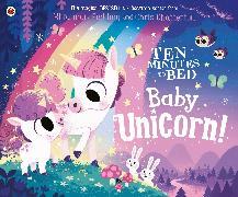 Cover-Bild zu Fielding, Rhiannon: Ten Minutes to Bed: Baby Unicorn