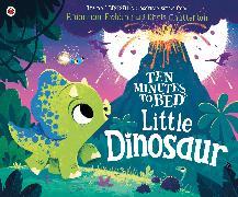 Cover-Bild zu Fielding, Rhiannon: Ten Minutes to Bed: Little Dinosaur