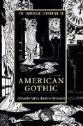 Cover-Bild zu Weinstock, Jeffrey Andrew (Hrsg.): The Cambridge Companion to American Gothic