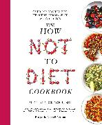 Cover-Bild zu Greger, Michael: The How Not To Diet Cookbook