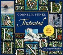 Cover-Bild zu Funke, Cornelia: Tintentod - Das Hörspiel (2 CD)